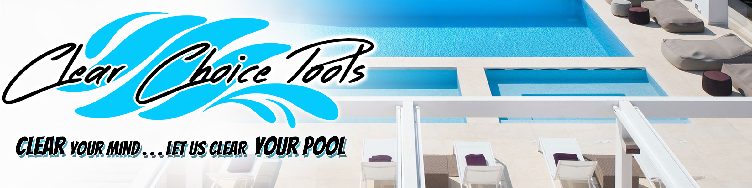 Clear Choice Pool Service